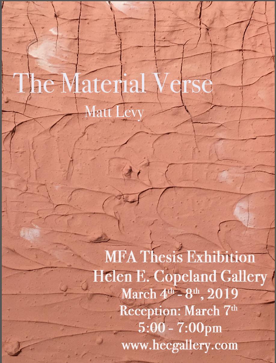 MFA Thesis Exhibition: MattLevy